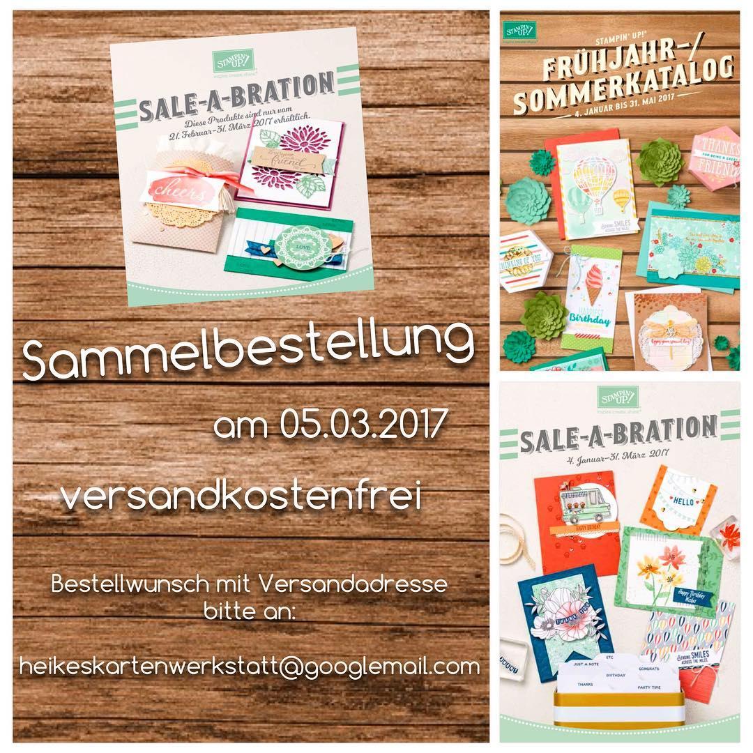 Versandkostenfreie StampinUp! Sammelbestellung heute bei heikeskartenwerkstattde! Email mit Euren Bestellwnschenhellip