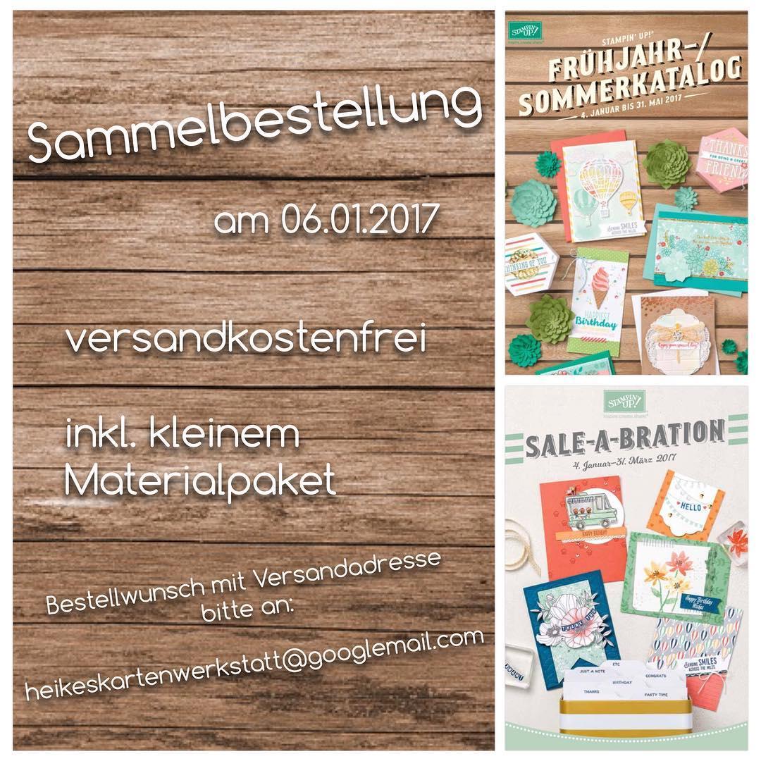 Versandkostenfreie Sammelnestellung heute auf heikeskartenwerkstatt.de #stampinup #heikeskartenwerkstatt #neueprodukte #sale-a-bration #geschenke #materialpaketgratis